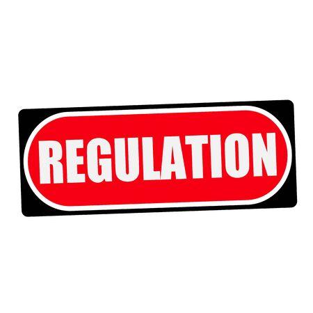 regulation: regulation white wording on red background  black frame