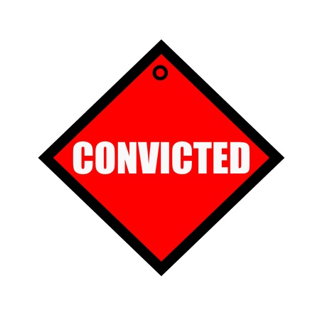 wording: CONVICTED black wording on quadrate red background Stock Photo