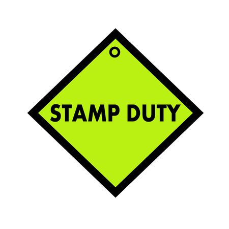 quadrate: STAMP DUTY black wording on quadrate green background