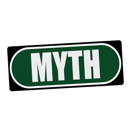 myth: MYTH white wording on green background  black frame