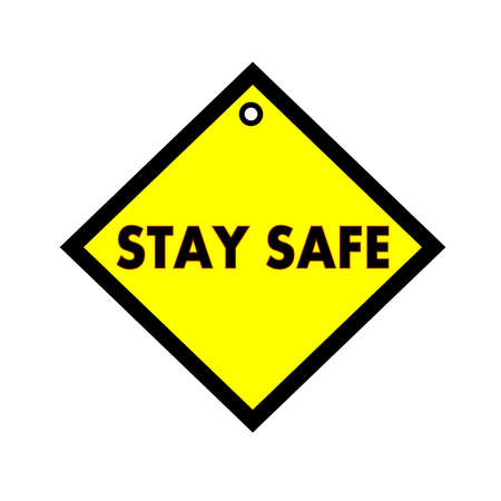 quadrate: STAY SAFE black wording on quadrate yellow background Stock Photo