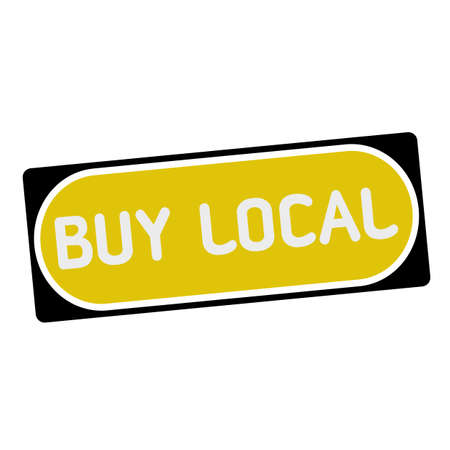 buy local: buy local white wording on yellow background  black frame