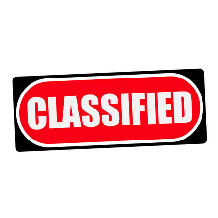 classified: classified white wording on red background  black frame