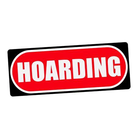 hoarding: HOARDING white wording on red background  black frame Stock Photo