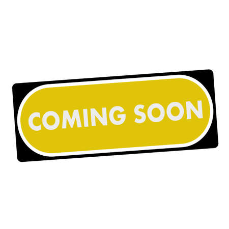 Coming Soon White Wording On Yellow Background Black Frame Stock