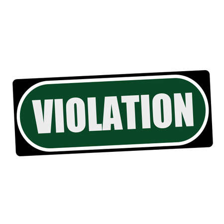 violaci�n: VIOLATION white wording on green background  black frame