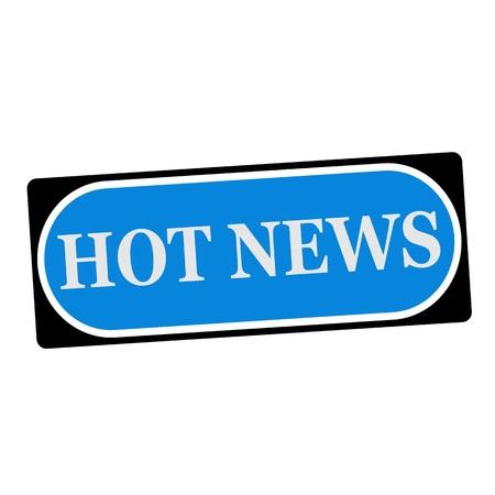 hot news: Hot news white wording on blue background  black frame