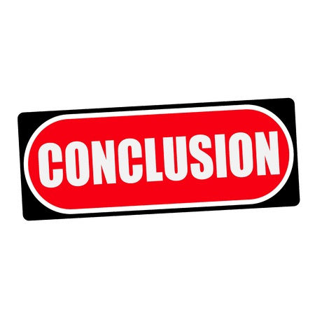 conclusion: conclusion white wording on red background  black frame