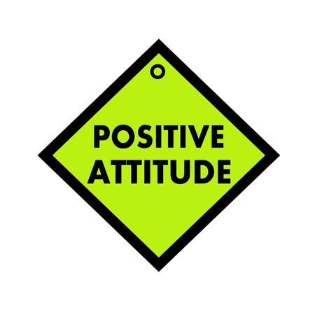 positive attitude: POSITIVE ATTITUDE black wording on quadrate green background