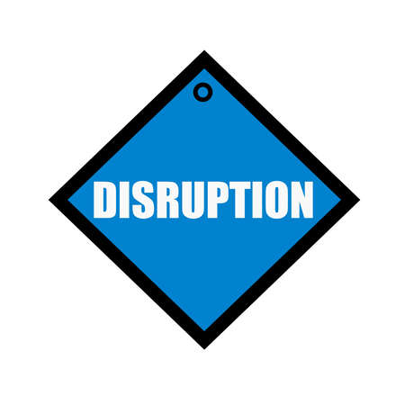 disruption: DISRUPTION white wording on quadrate blue background
