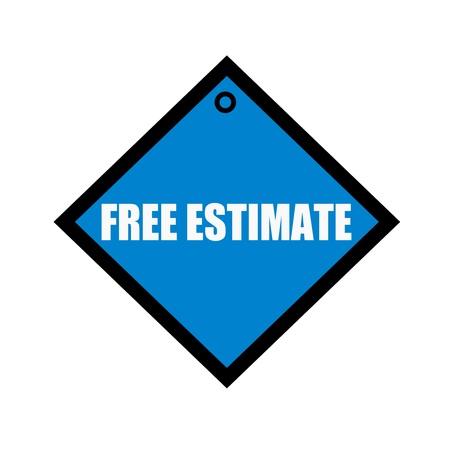estimate: FREE ESTIMATE white wording on quadrate blue background