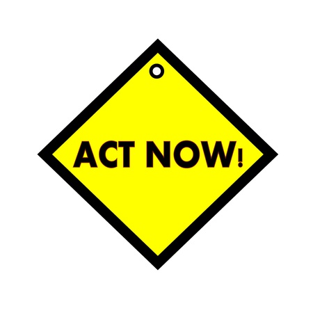 act: Act Now black wording on quadrate yellow background Stock Photo
