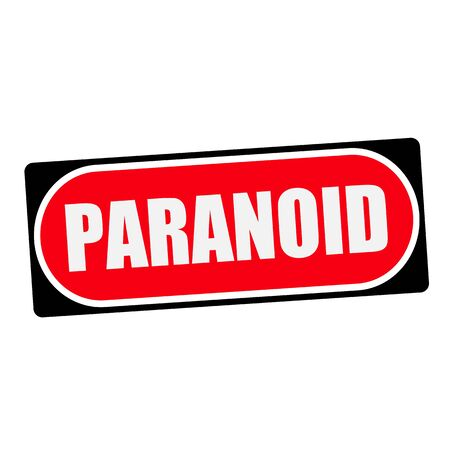 paranoid: PARANOID white wording on red background  black frame