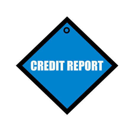 credit report: credit report white wording on quadrate blue background