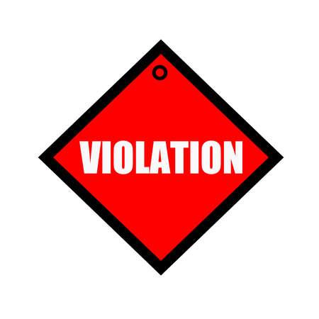 violation: VIOLACIÓn texto negro sobre fondo rojo cuadrado