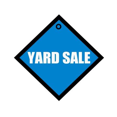 yard sale: yard sale white wording on quadrate blue background