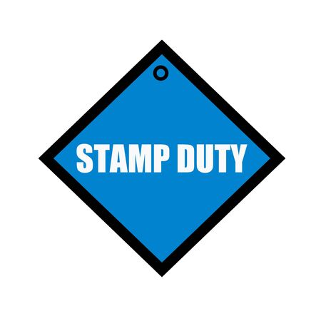 duty: stamp duty white wording on quadrate blue background