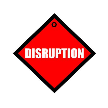 disruption: DISRUPTION black wording on quadrate red background