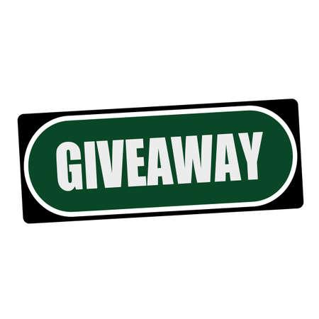 giveaway: Giveaway white wording on green background  black frame