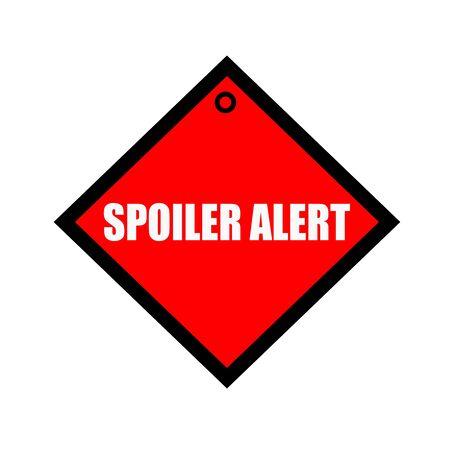 spoiler: Spoiler alert black wording on quadrate red background Stock Photo