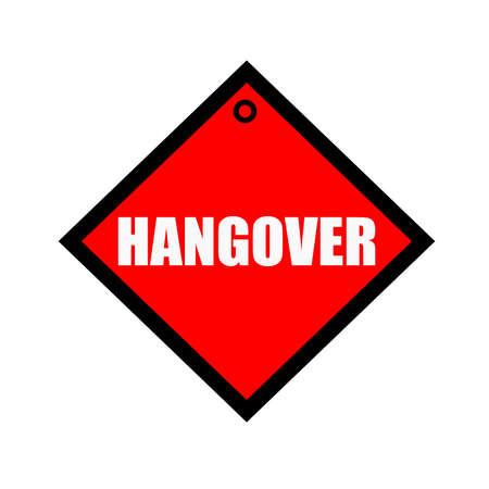 wording: Hangover black wording on quadrate red background