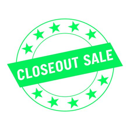 closeout sale white wording on green Rectangle and Circle green stars