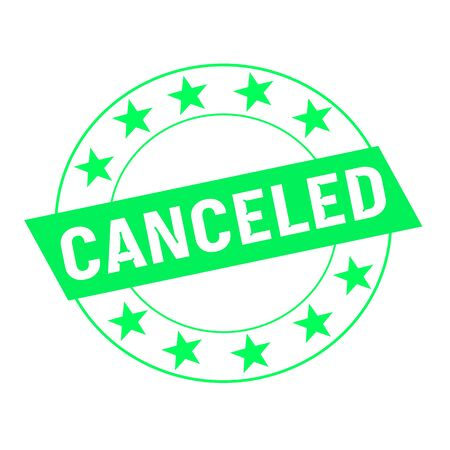 canceled: canceled white wording on green Rectangle and Circle green stars Stock Photo