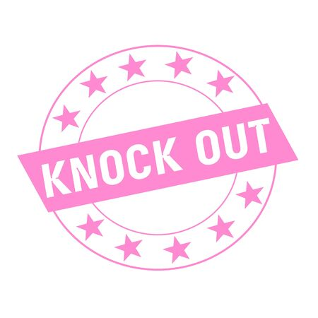 knock out: KNOCK OUT white wording on pink Rectangle and Circle pink stars