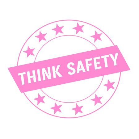 think safety: THINK SAFETY white wording on pink Rectangle and Circle pink stars Stock Photo