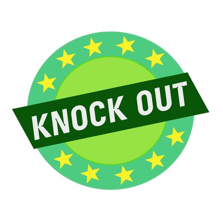 knock out: KNOCK OUT white wording on green Rectangle and Circle green stars Stock Photo