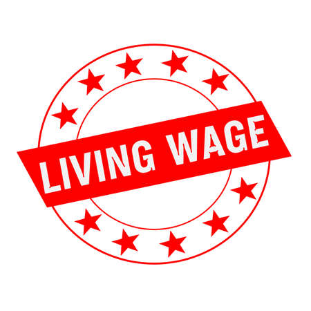 wage: LIVING WAGE white wording on red Rectangle and Circle red stars