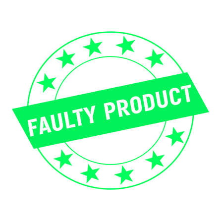 faulty: faulty product white wording on green Rectangle and Circle green stars Stock Photo
