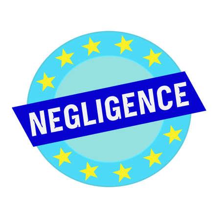 negligence: negligence white wording on blue Rectangle and Circle blue stars