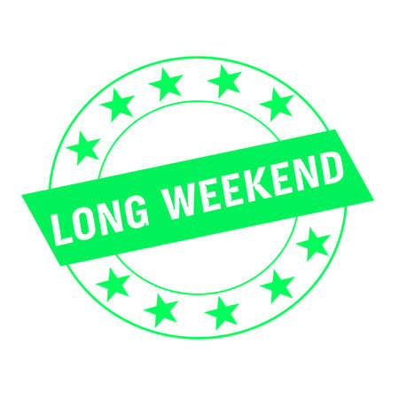 long weekend: long weekend white wording on green Rectangle and Circle green stars