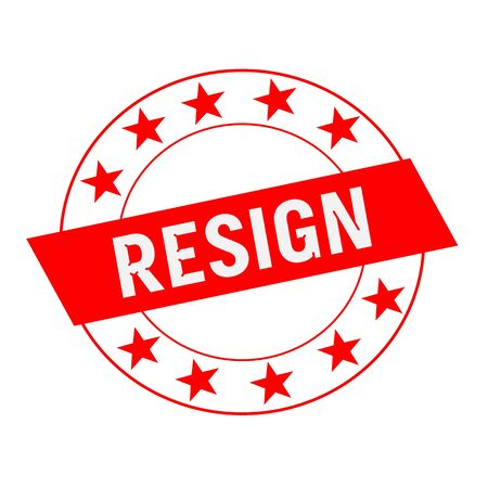 resign: RESIGN white wording on red Rectangle and Circle red stars