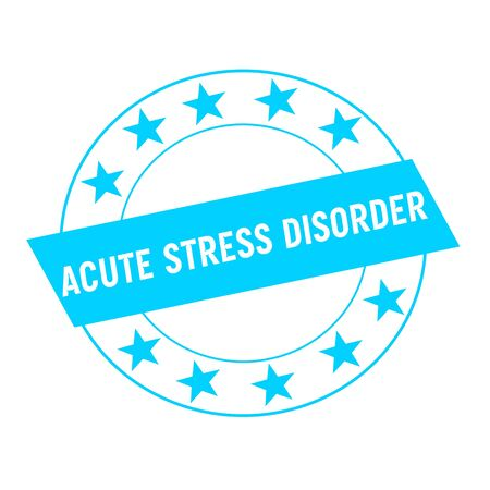 acute: ACUTE STRESS DISORDER white wording on blue Rectangle and Circle blue stars Stock Photo