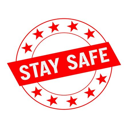 staying in shape: STAY SAFE white wording on red Rectangle and Circle red stars Stock Photo