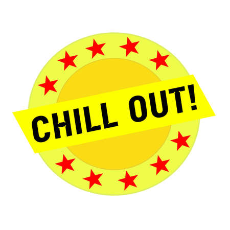 chill: CHILL OUT black wording on yellow Rectangle and Circle yellow stars Stock Photo