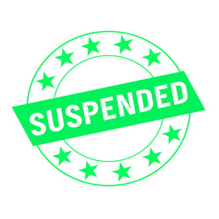 suspended: suspended white wording on green Rectangle and Circle green stars
