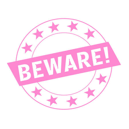 beware: Beware white wording on pink Rectangle and Circle pink stars