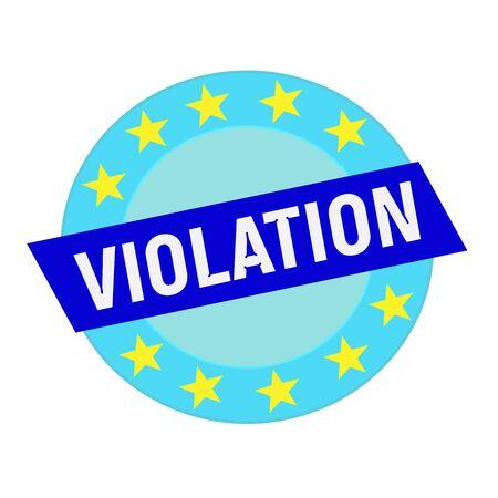 violation: violación texto blanco sobre rectángulo azul y estrellas azules del círculo