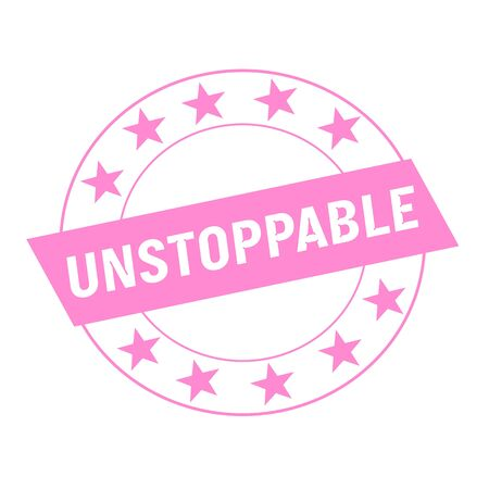 unstoppable: UNSTOPPABLE white wording on pink Rectangle and Circle pink stars