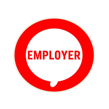 employer: EMPLOYER red wording on Circular white speech bubble