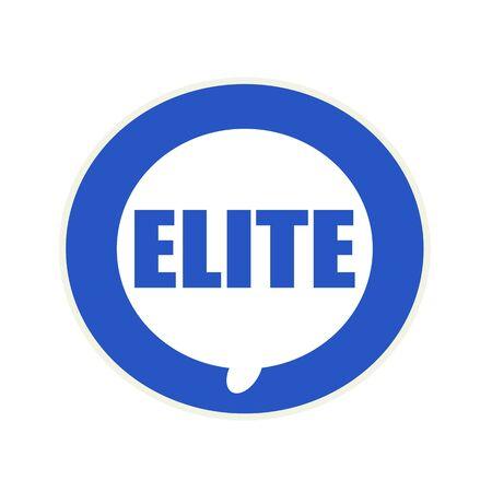 elite: Elite blue wording on Circular white speech bubble