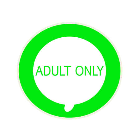 adult only: Adult only green wording on Circular white speech bubble Stock Photo