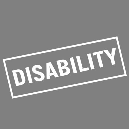 wording: DISABILITY white wording on rectangle gray background
