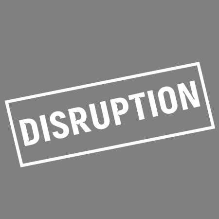 disruption: DISRUPTION white wording on rectangle gray background