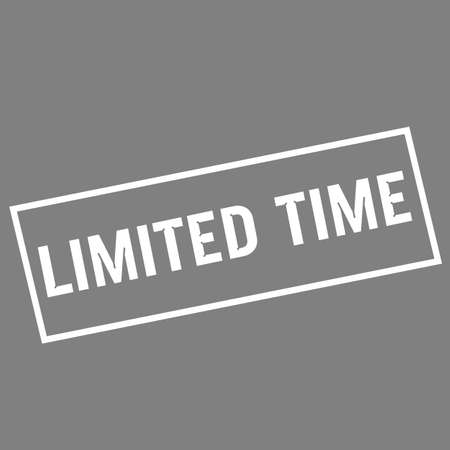 limited time: Limited time white wording on rectangle gray background