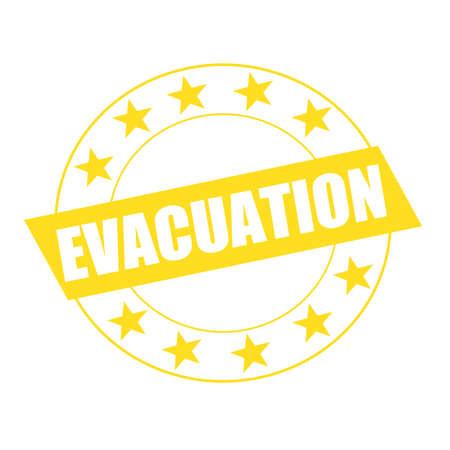 evacuation: EVACUATION white wording on yellow Rectangle and Circle yellow stars