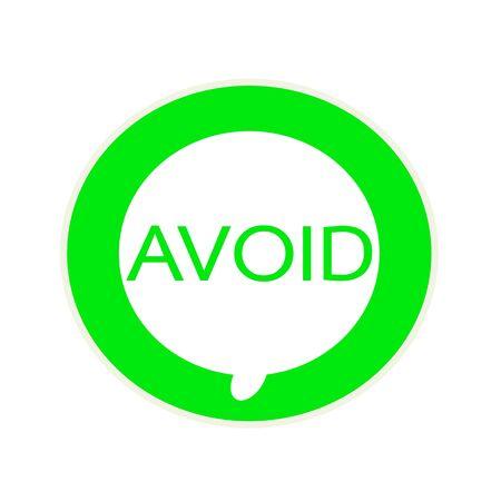 avoid: Avoid green wording on Circular white speech bubble Stock Photo
